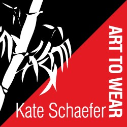 Kate Schaefer: Art to Wear